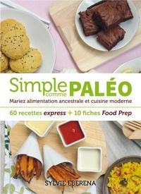 Simple comme paléo - Mariez alimentation ancestrale et cuisine moderne.pdf