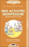 Sylvie Esclaibes - Les activites montessori pour les 0-4 ans, c'est malin.