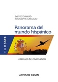 Sylvie Eymard et Rodolphe Greggio - Panorama del mundo hispanico - Manuel de civilisation.