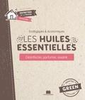 Sylvie Fabre - Les huiles essentielles - Désinfecter - Parfumer - Assainir.