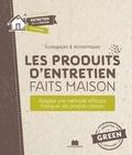 Sylvie Fabre - Les produits d'entretien faits maison - Adopter une méthode efficace, fabriquer ses produits maison.