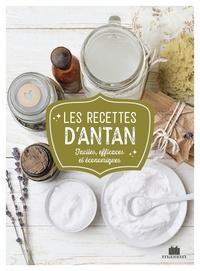 Sylvie Fabre et Isabelle Louet - Les recettes d'antan.