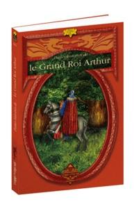 Le Grand Roi Arthur - Sylvie Ferdinand | Showmesound.org