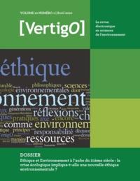 Sylvie Ferrari et Jean-Philippe Pierron - Ethique et Environnement à l'aube du 21ème siècle : la crise écologique implique-t-elle une nouvelle éthique environnementale ?.
