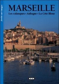 Sylvie Flandin - Marseille - Les calanques, Aubagne, La Côte Bleue.