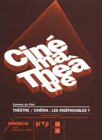 Sylvie Fontaine - Théâtre / Cinéma : les inséparables ?.