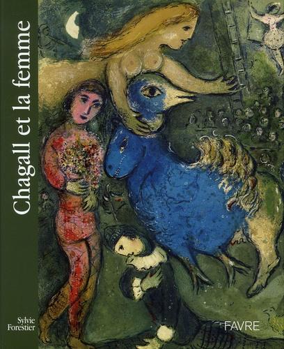 Sylvie Forestier - Chagall et la femme.