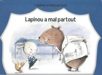 Sylvie Fouchet - Lapinou a mal partout.