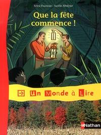 Sylvie Fournout et Aurélie Abolivier - Que la fête commence !.
