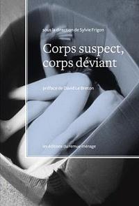 Deedr.fr Corps suspect, corps déviant Image