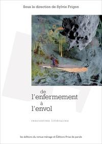 Sylvie Frigon - De l'enfermement à l'envol - rencontres littéraires.
