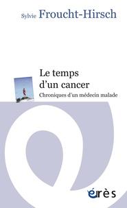 Le temps dun cancer - Chroniques dun médecin malade.pdf