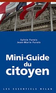 Sylvie Furois et Jean-Marie Furois - Mini-Guide du citoyen.