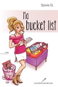 Télécharger ebook gratuitement pour Android Ma bucket list (French Edition) 9782897833633 RTF iBook ePub par Sylvie G.