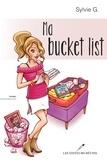 Sylvie G. - Ma bucket list.