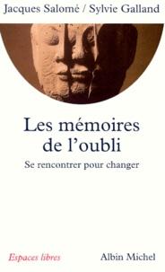 Les mémoires de loubli - Se rencontrer pour changer.pdf