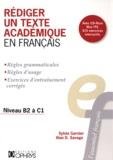 Sylvie Garnier et Alan Savage - Rédiger un texte académique en français - Niveau B2 à C1. 1 Cédérom