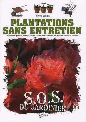Sylvie Gaudin - Plantations sans entretien.