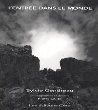 Sylvie Gendreau et Pierre Guité - L'entrée dans le monde.