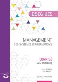 Management des systèmes dinformation DSCG 5 - Corrigé, cas pratiques.pdf