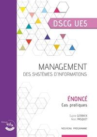 Sylvie Gerbaix et Marc Pasquet - Management des systèmes d'information UE 5 du DSCG - Enoncé.