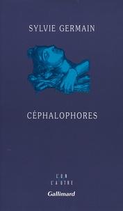 Sylvie Germain - Céphalophores.