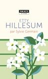 Sylvie Germain - Etty Hillesum.