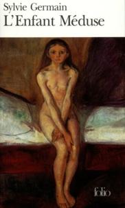 Sylvie Germain - L'enfant méduse.