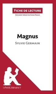 Sylvie Germain - Magnus - Résumé complet et analyse détaillée de l'oeuvre.
