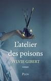 Sylvie Gibert - L'atelier des poisons.