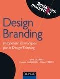Sylvie Gillibert et François Cassignol - Design Branding - (Re)penser les marques par le Design Thinking.