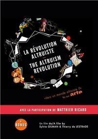 Sylvie Gilman et Thierry de Lestrade - La révolution altruiste. 2 DVD