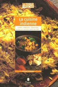 Sylvie Girard - La cuisine indienne.