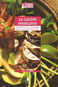 Sylvie Girard - La cuisine mexicaine.