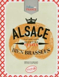 Alsace- Recettes cultes bien brassées - Sylvie Girard-Lagorce pdf epub