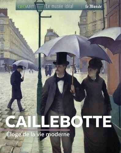 Caillebotte. Eloge de la modernité parisienne