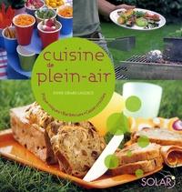 Sylvie Girard-Lagorce - Cuisine de plein-air - Piques-niques, Barbecues, Casse-croûtes.