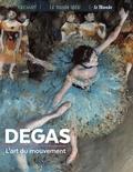 Sylvie Girard-Lagorce - Degas - L'art du mouvement.