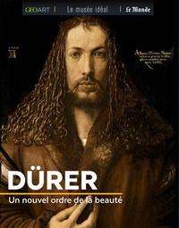 Sylvie Girard-Lagorce - Dürer - Un nouvel ordre de la beauté.