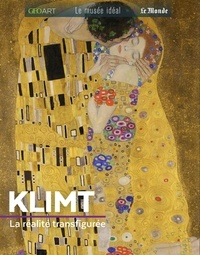 Sylvie Girard-Lagorce - Klimt - La réalité transfigurée.
