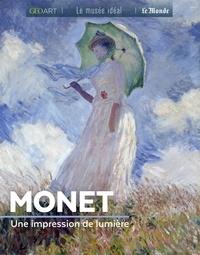 Sylvie Girard-Lagorce - Monet - Une impression de lumière.