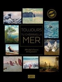 Sylvie Girard-Lagorce - Toujours tu chériras la mer - 100 chef-d'oeuvre de la peinture.
