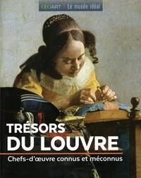 Sylvie Girard-Lagorce - Trésors du Louvre - Chefs-d'oeuvre connus et méconnus.
