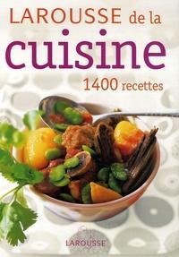 Sylvie Girard et Frédérique Longuépée - Larousse de la Cuisine.