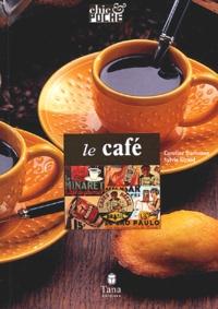 Sylvie Girard et Caroline Darbonne - Le café.