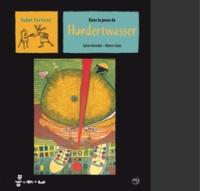 Sylvie Girardet - Dans la peau de Hundertwasser.