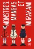 Sylvie Girardet - Monstres, mangas et Murakami.