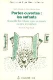 Sylvie Girardet et Claire Merleau-Ponty - Portes ouvertes : les enfants - Accueillir les enfants dans un musée ou une exposition.