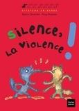 Sylvie Girardet - Silence, la violence !.