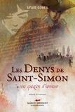Sylvie Gobeil - Les Denys de Saint-Simon.